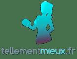 TellementMieux.fr